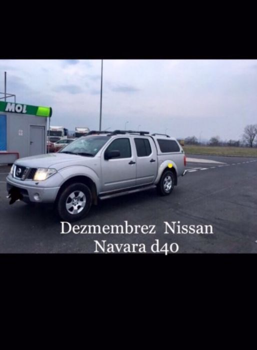 Dezmembrez piese Nissan Navara d40-d22, piese 2000-2012