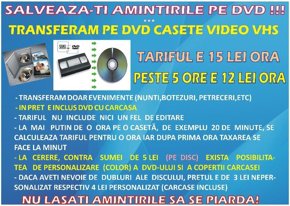 Transfer casete video VHS pe DVD, nunti,botezuri,etc (ORADEA) - 12 LEI