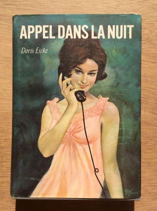 Appel dans la nuit - Doris Eicke ( carte in lb franceza) roman francez