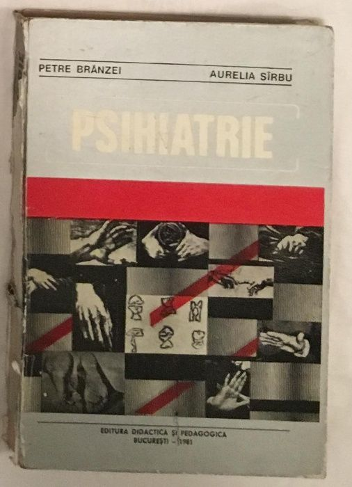Psihiatrie, de Petre Branzei, Aurelia Sirbu 1980