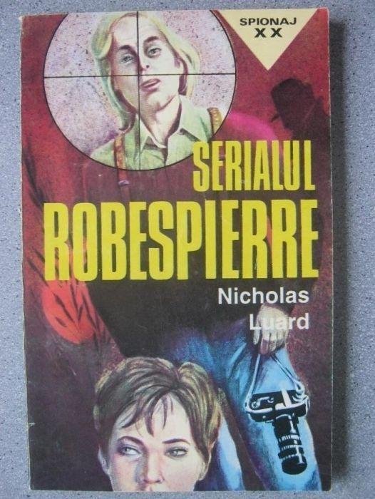 Spionaj-Serialul Robespierre-Nicolas Luard