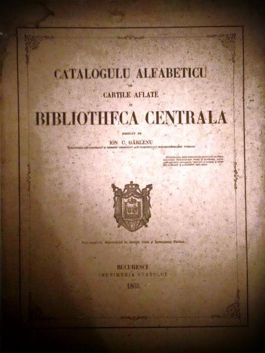 Catalogulu alfabeticu de cartile aflate in Biblioteca Centrala 1865