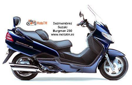 Dezmembrez Suzuki Burgman 250