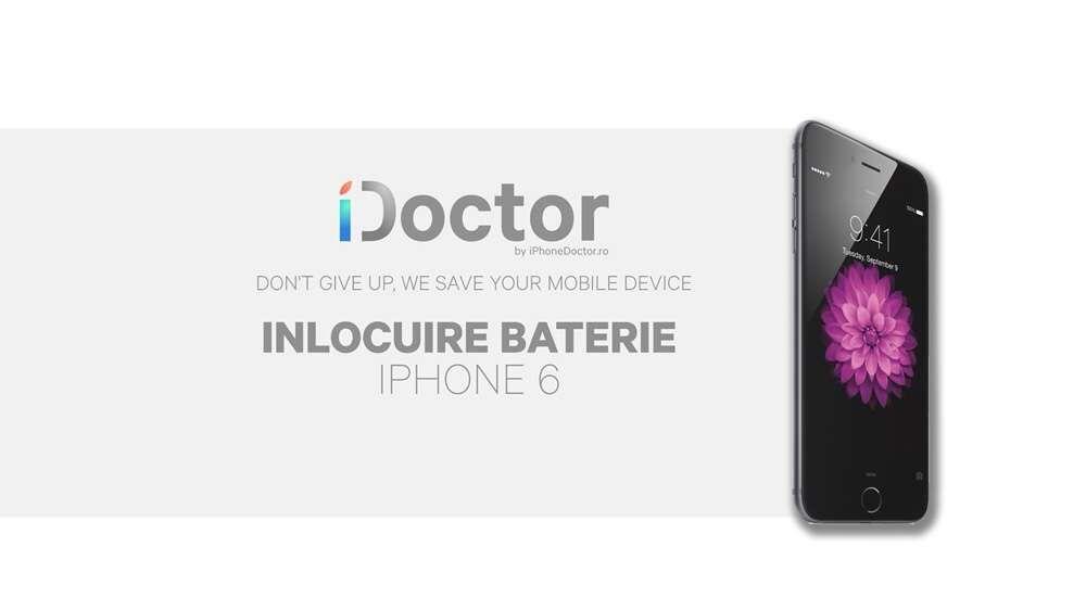 Baterie iPhone 6 / iPhone Doctor / Garantie / Montaj pe loc
