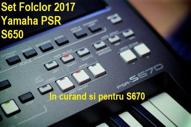 Tonuri si Style-uri Folclor Yamaha PSR S650 - Set 2017