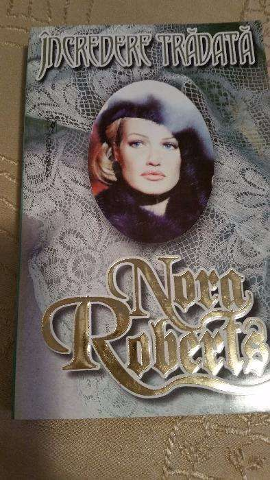 """Încredere tradata"" de Nora Roberts"