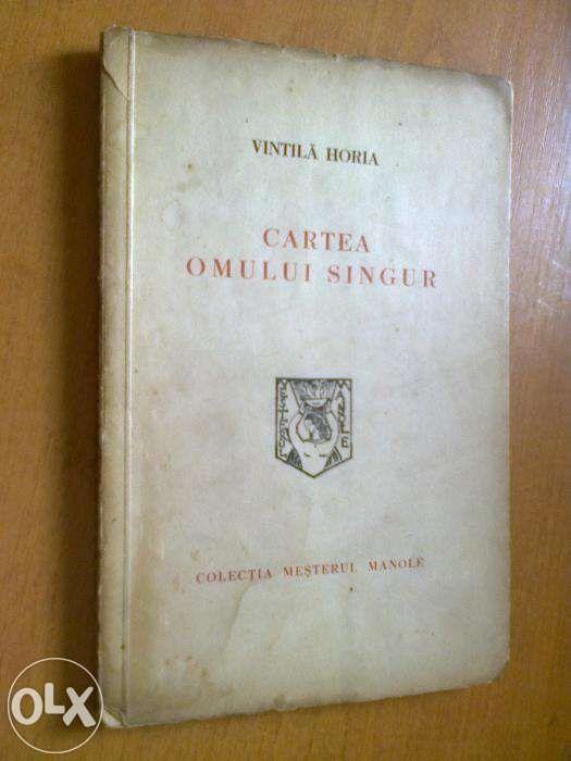 Cartea omului singur poeme - Vintila Horia (1941)