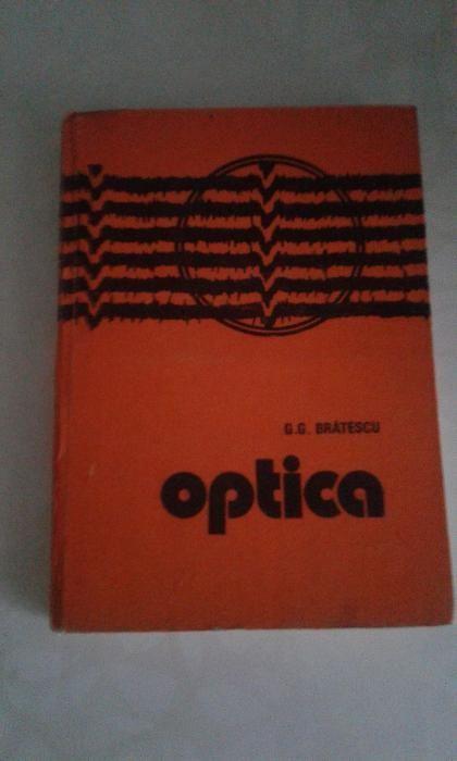 Optica de G Bratescu