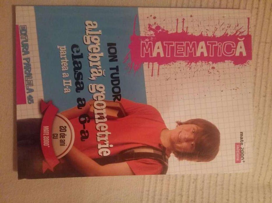 Matematica algebra, geometrie clasa 6. Ion Tudor
