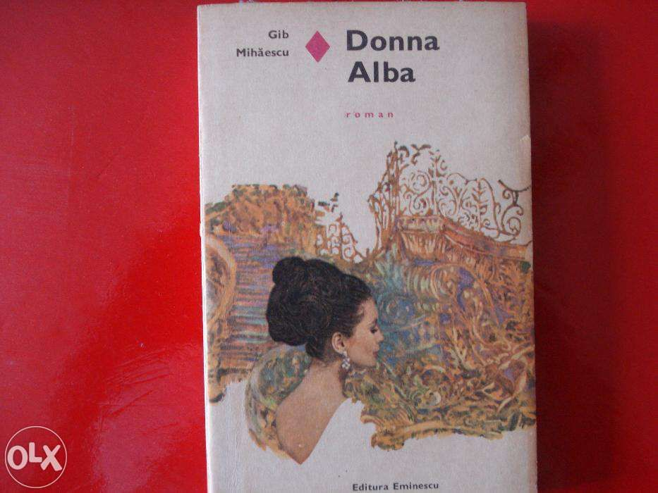 Donna Alba -- de Gib I. Mihaescu