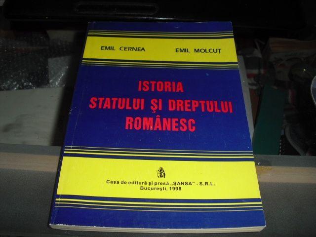 Istoria Statului si Dreptului Romanesc de Emil Cernea si Emil Molcut