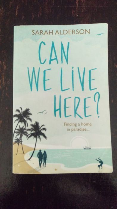 Can we live here? by Sarah Alderson