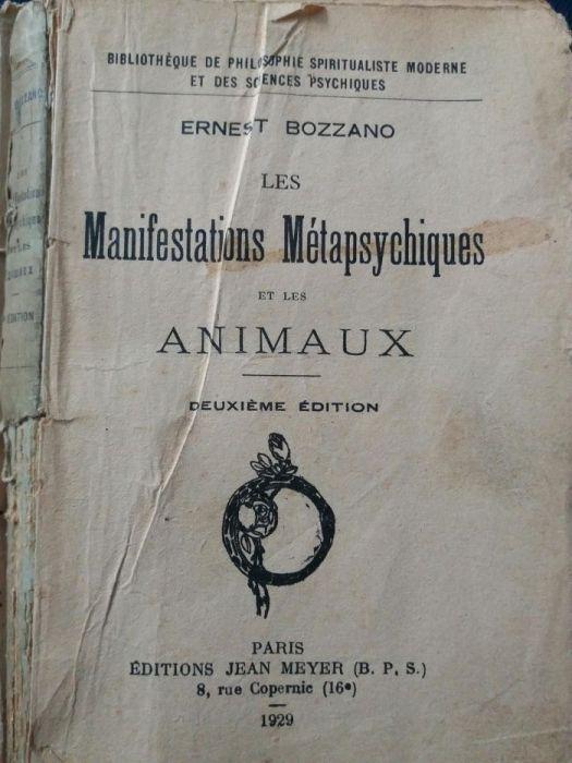 """Ernest Bozzano """"Manifestation metapsychiques et les animaux"""" 1929 J.M."""