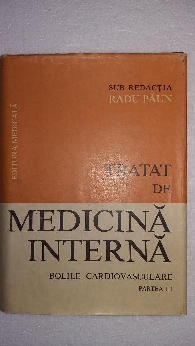 Tratat de medicina interna - Radu Paun