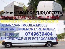 o7496394o4/TRANSPORT marfa MUTARI mobila,debarasari MOLUZ,MANIPULANTi