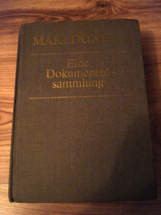 Makedonien - Eine Dokumentensammlung. BAW.