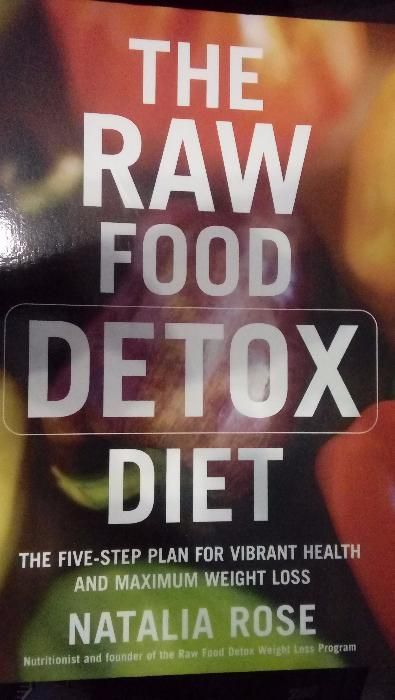 The raw food detox diet - Natalia Rose