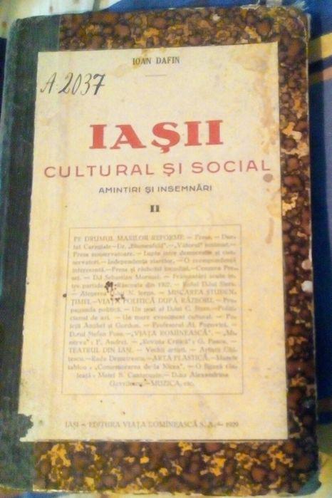 """Vând sau schimb cartea""""Iașii cultural și social""""vol.2 din anul 1927."""