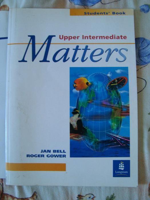 Carti limba engleza Upper Intermediate Matter's student's book + supli