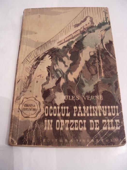 """""""Ocolul Pamantului in 80 de zile"""" de Jules Verne"""