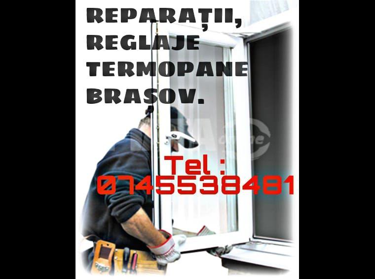 Reparații și Reglaje Termopane Brasov - imagine 1