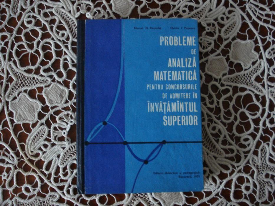 Culegere de probleme de analiza matematica -- Marcel N.Rosculet