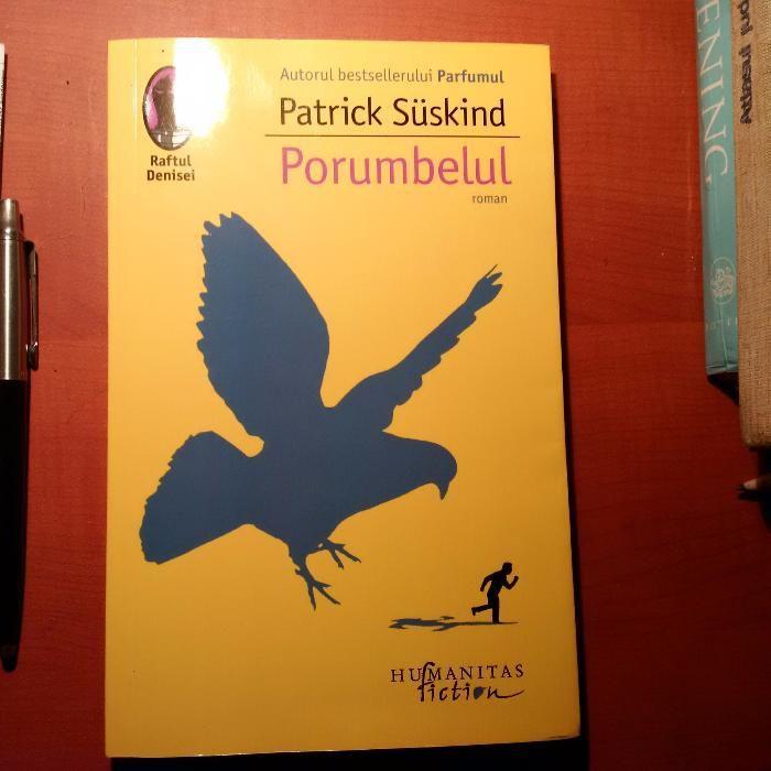 Patrick Suskind, Porumbelul, ca si noua