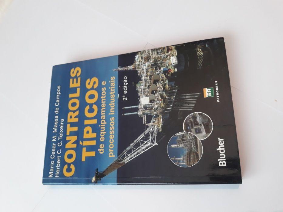 Controles Tipicos de Equipamentos e Processos Industriais - 2 Ed.
