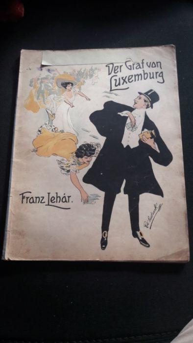 Album Partituri muzicale Contele De Luxemburg 1909 De colectie