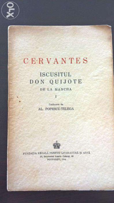 Cervantes - Iscusitul Don Quijote de la Mancha (RARA, 1944)