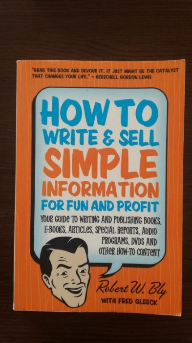 Книга How to Write and Sell Simple Information for Fun and Profit
