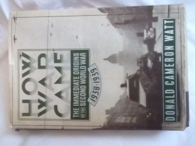 """""""Как дойде войната"""" от Доналд Камерън Уот"""