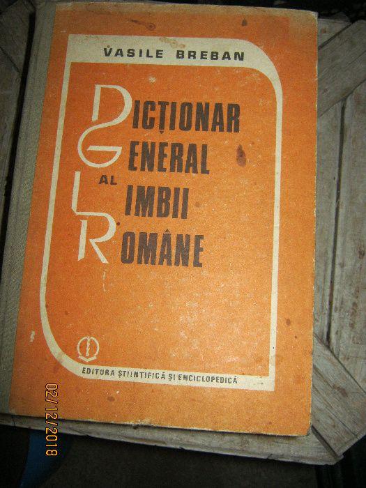 Dictionar al limbii romane - V. Breban - 1987