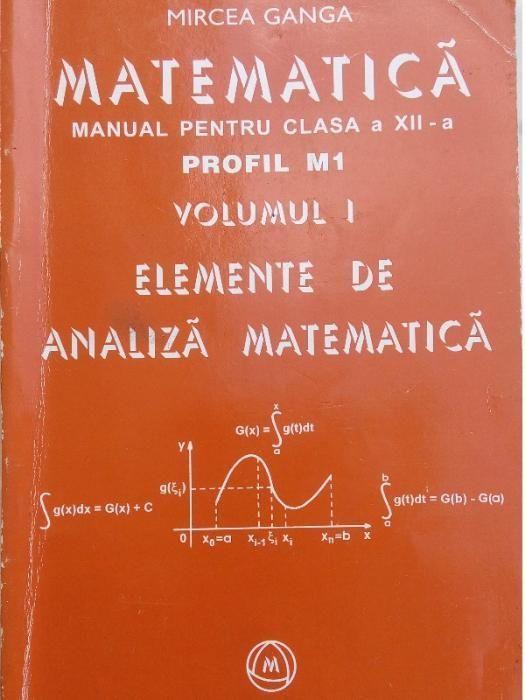 MATEMATICA, Manual pentru clasa a XII-a Elemente de Algebra Profil M1