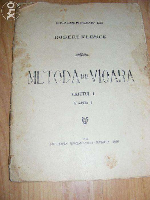 METODA DE VIOARA,Robert Klenck,1958,lucrare muzicala de colectie