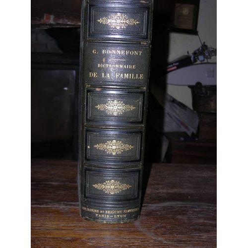 Антикварна енциклопедия: Dictionnaire De La Famille - Gaston Bonnefont