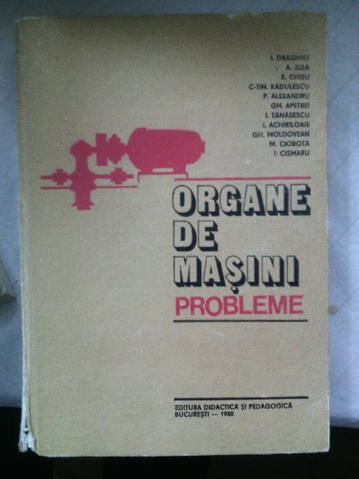 organe de masini probleme