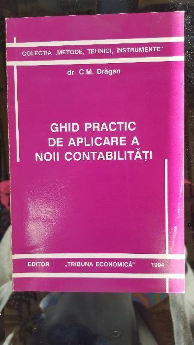 C.M. Dragan - Ghid practic de aplicare a noii contabilitati