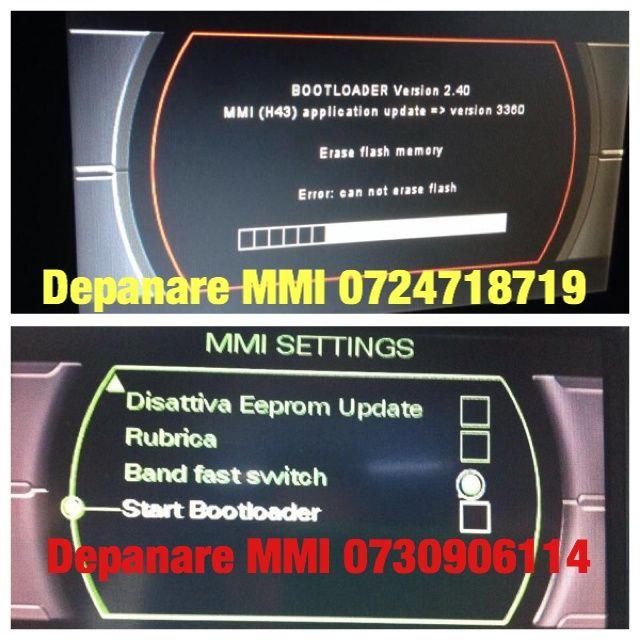 Audi MMI 2G MMI 3G RNS E Bootloader Blocat Eroare Update Soft Depanare