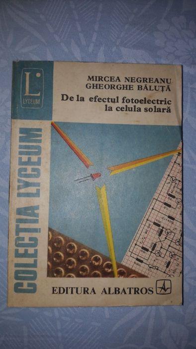 De la efectul fotoelectric la celula solara - Negreanu, Baluta