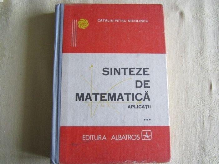 Sinteze de matematica de Catalin-Petru Nicolescu Aplicatii ***