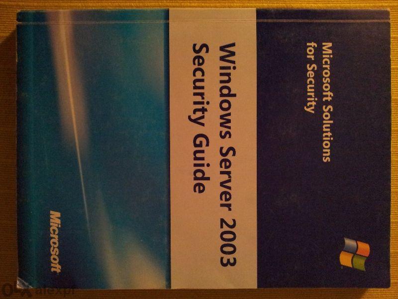 Продавам Книга/учебник Windows Server 2003 - Security Guide на Microso