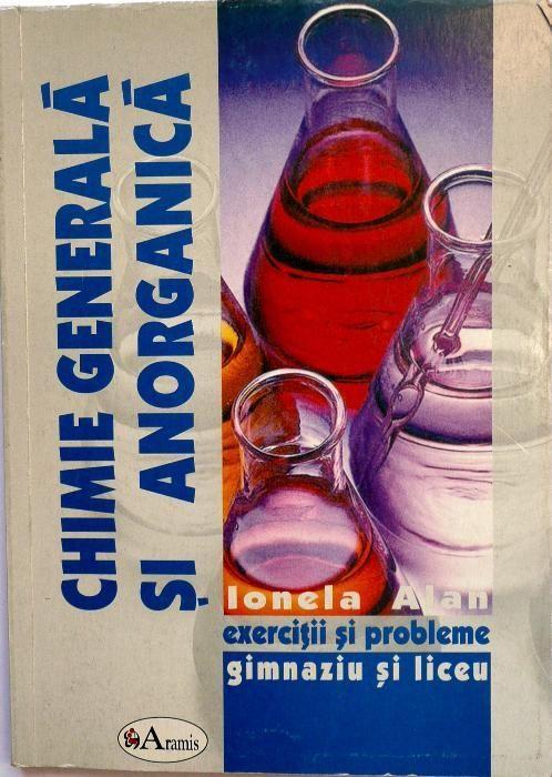 Chimie generala si anorganica. Exercitii si probleme Editura Aramis
