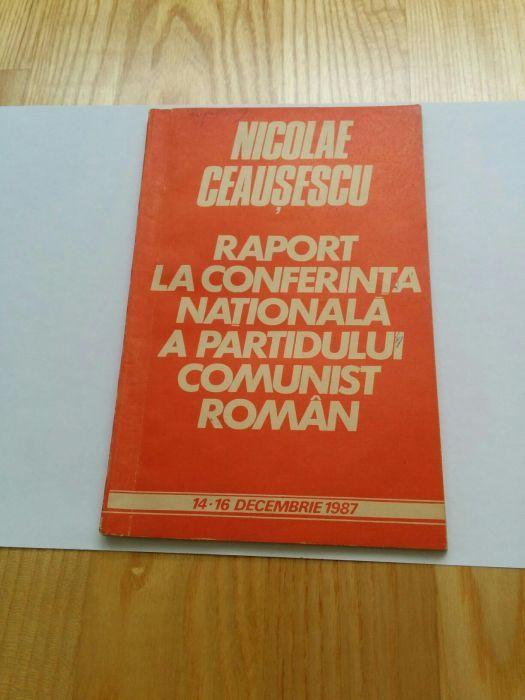 N.C.Raport la Conf.Nationala A P.C.R.- 14-16 decembrie 1987.