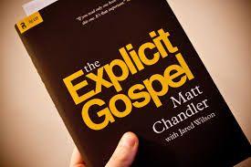 The Explicit Gospel, Matt Chandler with Jared Wilson