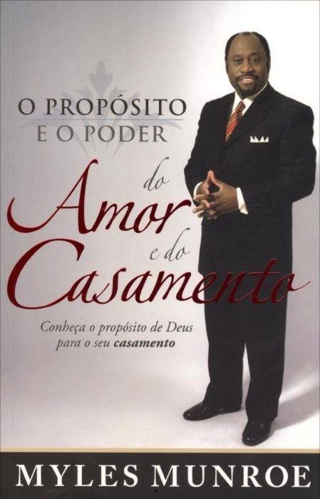 O proposito e o poder so Amor e do Casamento