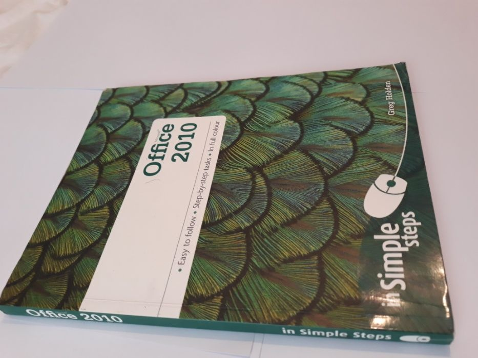 Office 2010 In Simple Steps - Greg Holden