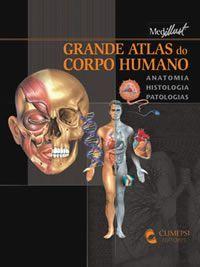 Livro - Grande Atlas do Corpo Humano