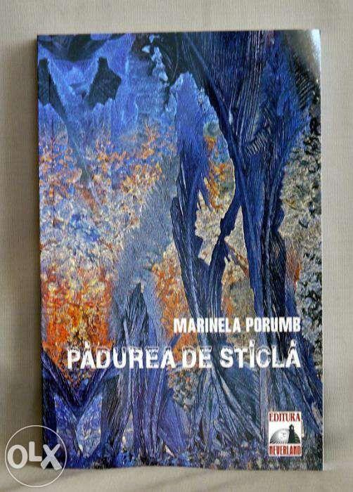 Padurea de sticla - Marinela Porumb - roman