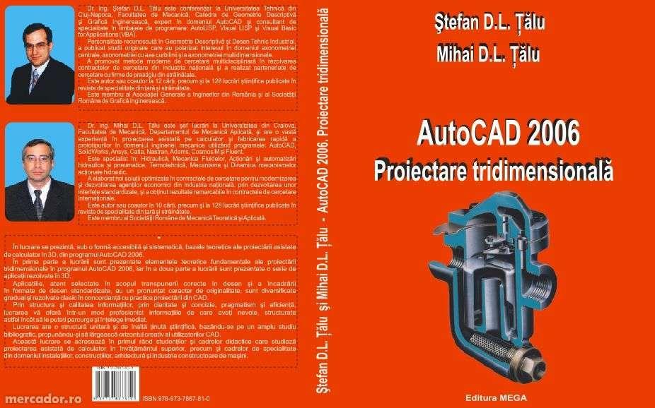"""Vand cartea """"AutoCAD 2006. Proiectare tridimensionala"""""""